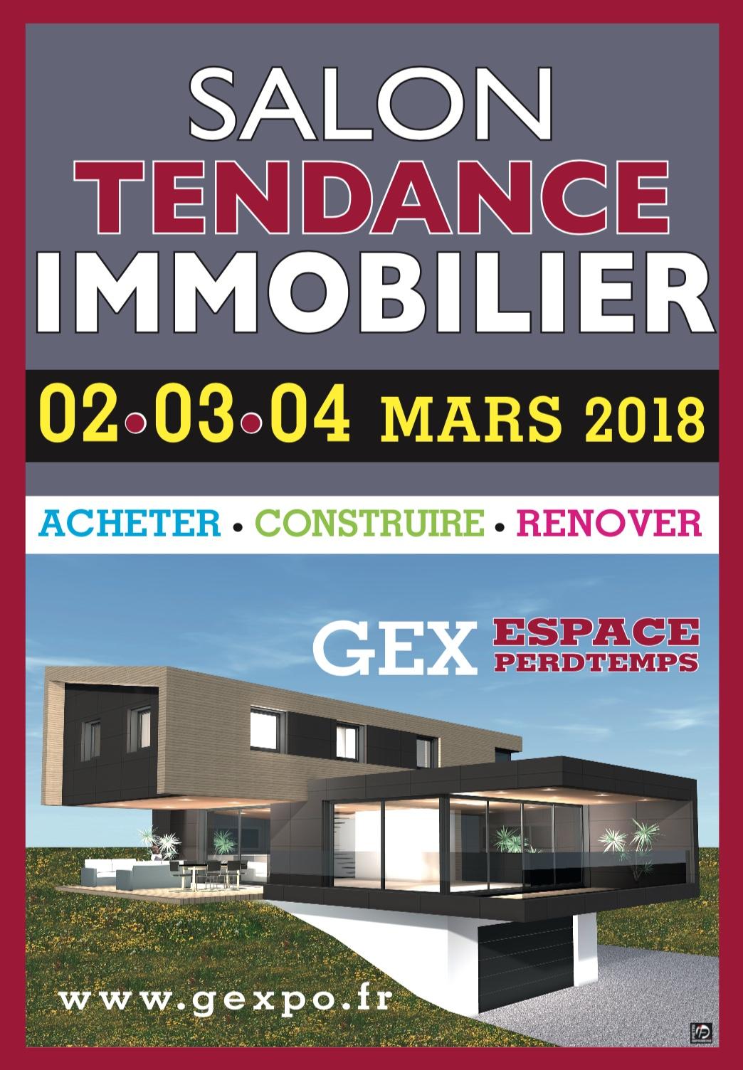 Salon tendance immobilier gex 2018 2 au 4 mars sarl for Salon immobilier